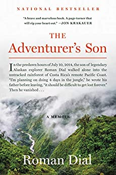The Adventurer's Son: A Memoir by [Roman Dial]