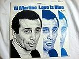Al Martino, Love is Blue - Vinyl Record