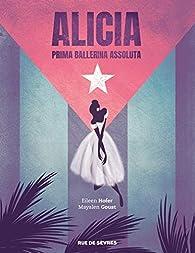 Alicia : Prima ballerina assoluta par Hofer