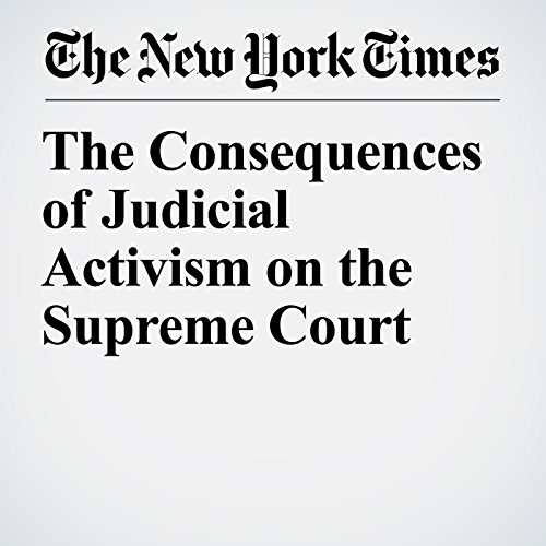 The Consequences of Judicial Activism on the Supreme Court copertina