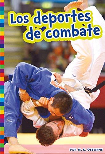 Los Deportes de Combate (Deportes olímpicos de verano)
