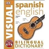 Spanish-English Bilingual Visual Dictionary (DK Bilingual Visual Dictionary)