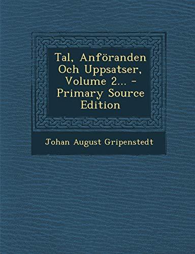 Tal, Anföranden Och Uppsatser, Volume 2... - Primary Source Edition (Swedish Edition) ~ TOP Books