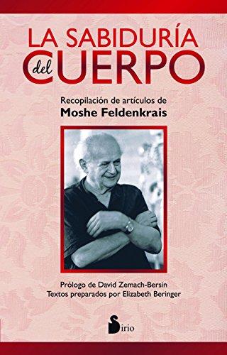 LA SABIDURÍA DEL CUERPO (2014) (Spanish Edition)