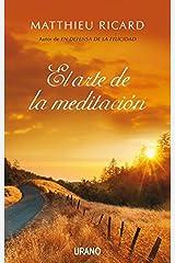 El arte de la meditación (Crecimiento personal) (Spanish Edition) Kindle Edition