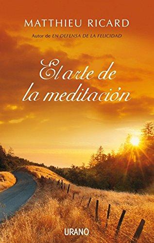 El arte de la meditación (Crecimiento personal) PDF EPUB Gratis descargar completo