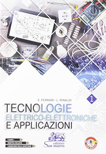 Tecnologie elettrico-elettroniche e applicazioni. Per gli Ist. tecnici e professionali. Con e-book. Con espansione online: 1