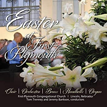Easter at First Plymouth