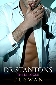 Dr Stantons The Epilogue by [T L SWAN]