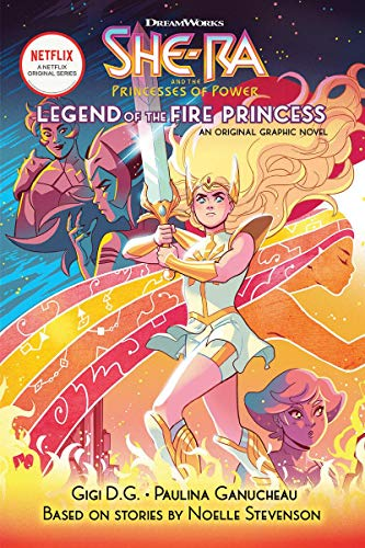 The Legend of the Fire Princess (She-Ra Graphic Novel #1), Volume 1 (She-Ra and the Princesses of Power, Band 1)