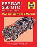 Ferrari 250 GTO Manual: Owners Workshop Manual - Glen Smale