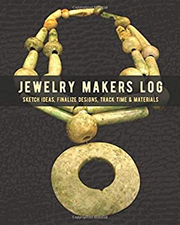 Jewelry Makers Log: Sketch Ideas, Finaize Designs, Track Time & Materials