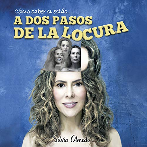 A dos pasos de la locura [Two Steps from Madness]  By  cover art