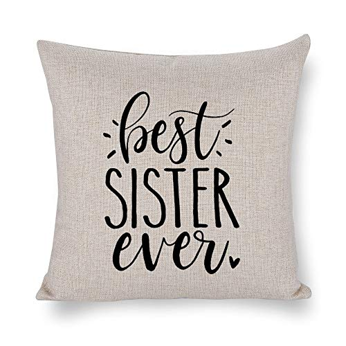 NoBrands Best Sister Ever Sister Thanksgiving Halloween Christmas Throw Pillow Cover Pillowcase Cushion Cover Pillow Protector for Home Coffee Shop Sofa Couch, Bed, Chair.