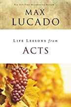 Life Lessons from Acts: Christ's Church in the World