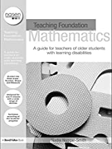 Teaching Foundation Mathematics: A Guide for Teachers of Older Students with Learning Difficulties (nasen spotlight)