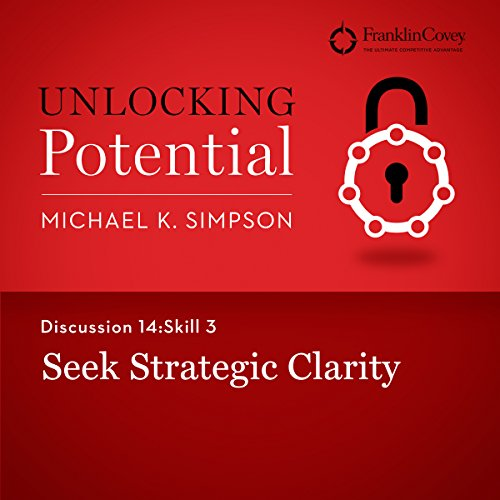 Discussion 14: Skill 3 - Seek Strategic Clarity cover art