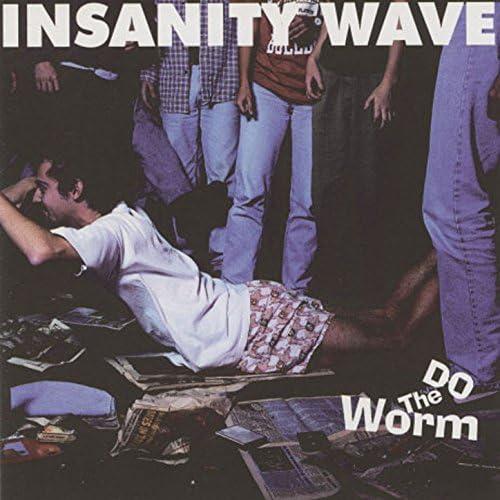 Insanity Wave