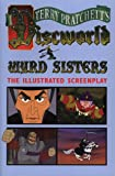 Wyrd Sisters (Illustrated Edition) (Discworld Novels) - Terry Pratchett
