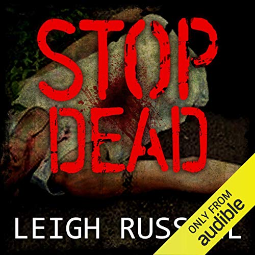 Stop Dead Audiobook By Leigh Russell cover art