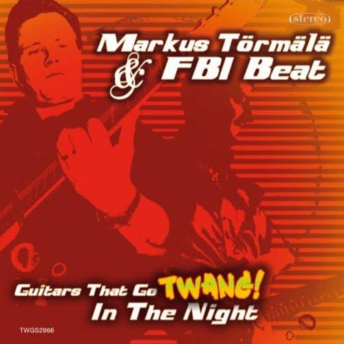 Markus Törmälä & FBI Beat