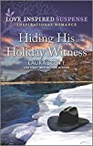 Hiding His Holiday Witness (Justice Seekers Book 4)