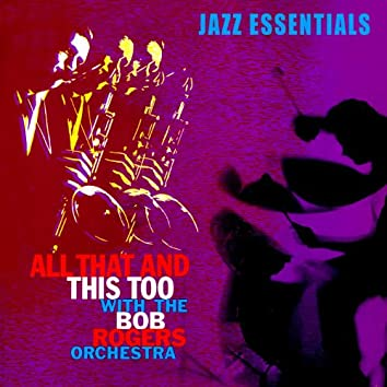 All That & This, Too! Jazz Essentials