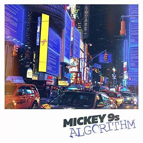Mickey 9s