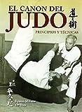 Canon del judo,El. principios y técnicas