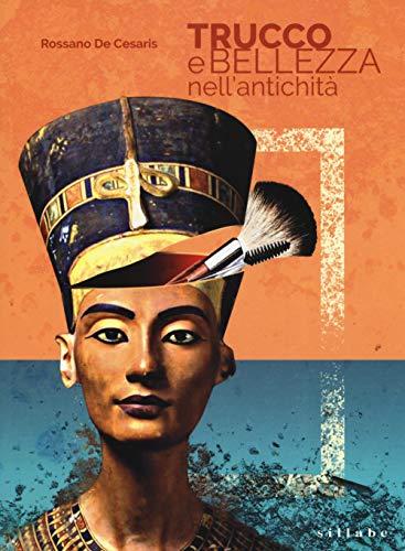 Trucco e bellezza nell'antichità