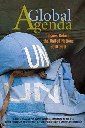A Global Agenda: Issues Before the United Nations 2010-2011 (English Edition)