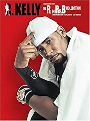 R. Kelly Selections From The R. In R&B Collection Pvg: Selections From The