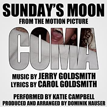 """""""Sunday's Moon"""" (Vocal) - Love Theme from the Motion Picture """"Coma"""" Single (Jerry Goldsmith)"""