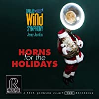 Horns For The Holidays / Dallas Wind Symphony , Jerry Junkin [HDCD] [輸入盤]