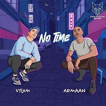 No Time (feat. Armaan Khera)