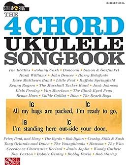 The 4 Chord Ukulele Songbook Strum Sing Series Ebook Hal Leonard Corp Amazon Co Uk Kindle Store