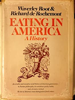 Eating in America: A history 0688030963 Book Cover