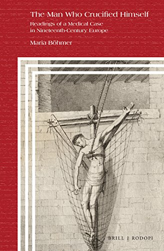 The Man Who Crucified Himself (Clio Medica) by Maria Böhmer
