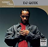 Songtexte von DJ Quik - Platinum & Gold Collection