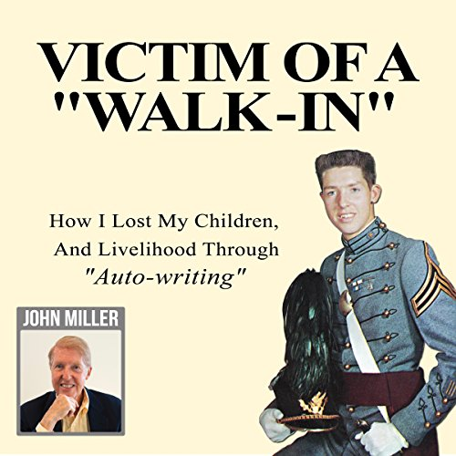 "Victim Of A ""Walk-In""! audiobook cover art"