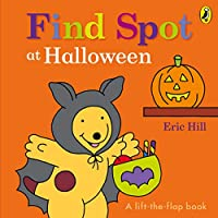 Find Spot at Halloween: A Lift-the-Flap Story