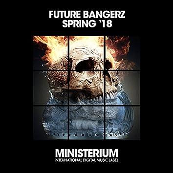 Future Bangerz (Spring '18)