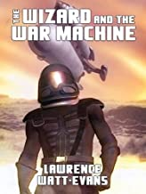The Wizard and the War Machine (War Surplus Book 2)