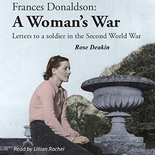 Frances Donaldson: A Woman's War audiobook cover art