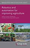 Robotics and automation for improving agriculture (Burleigh Dodds Series in Agricultural Science)