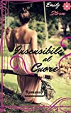 Insensibile al Cuore: *Romance* (Italian Edition)...