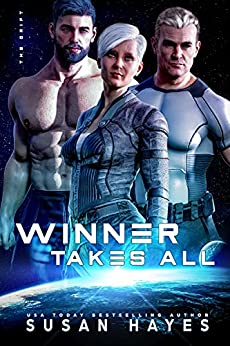 Winner Takes All (The Drift Book 11) by [Susan Hayes]