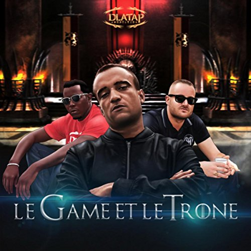 Le game et le trone [Explicit]