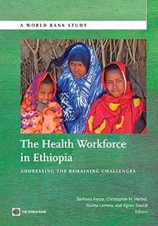 The Health Workforce in Ethiopia (World Bank Studies)
