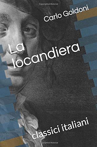 La locandiera: classici italiani